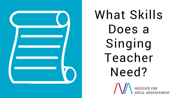 What Skills Does a Singing Teacher Need?