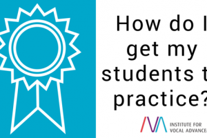 How do I get my students to practice?