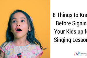 8 things to know before signing your kids up for singing lessons