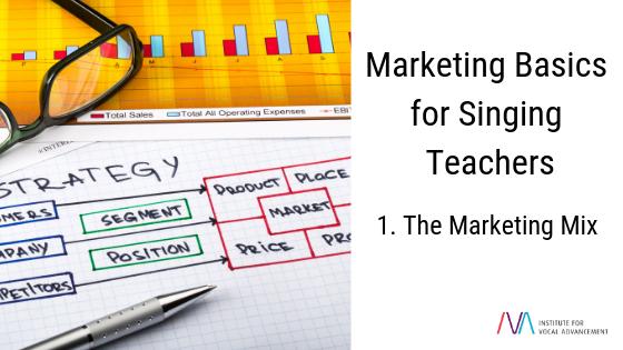 Marketing basics for singing teachers blog post